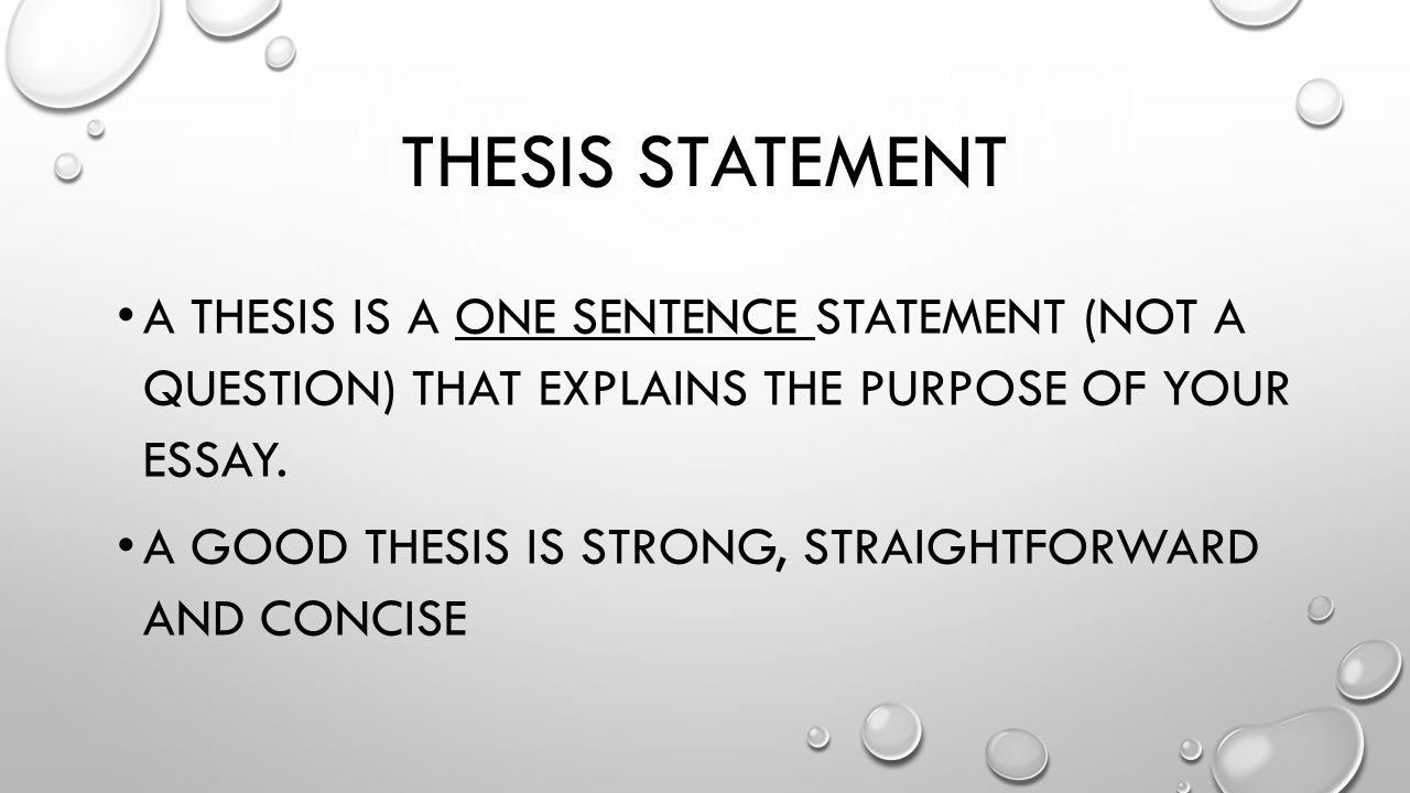 Help writing a good thesis statement